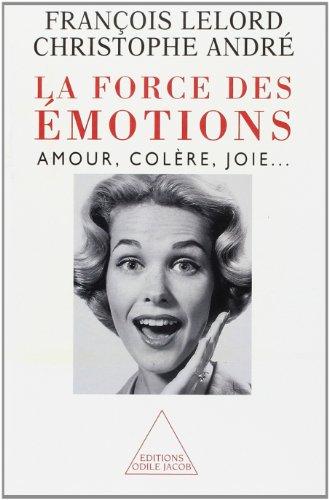 9782738109545: La force des emotions