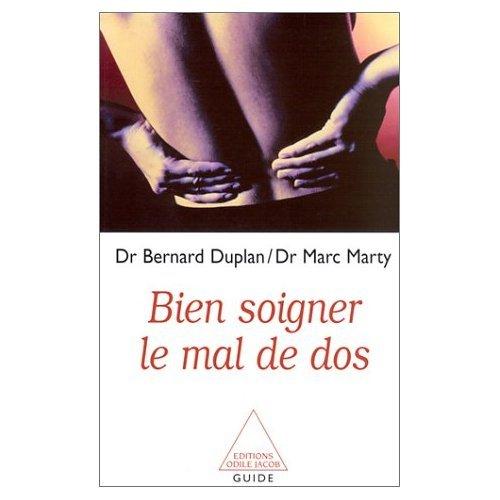 BIEN SOIGNER LE MAL DE DOS: DUPLAN BERNARD
