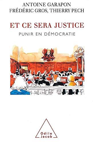 9782738110220: Et ce sera justice : Punir en démocratie