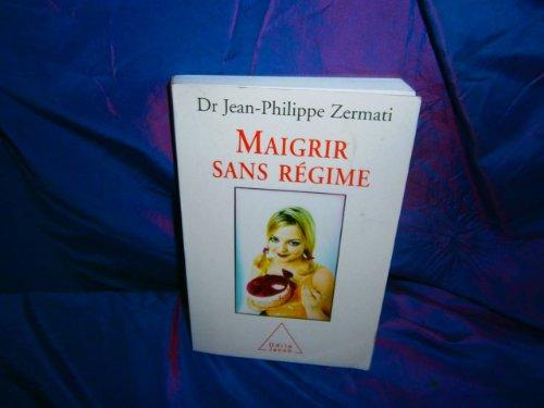 9782738110787: Maigrir sans régime