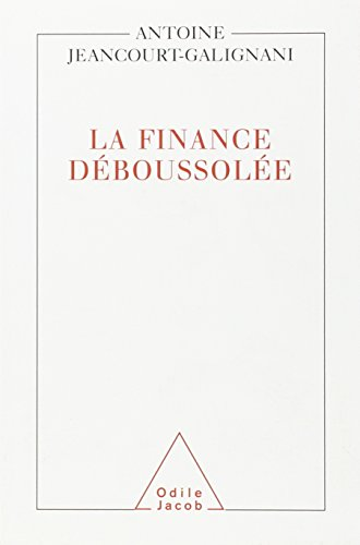 9782738110862: La finance déboussolée