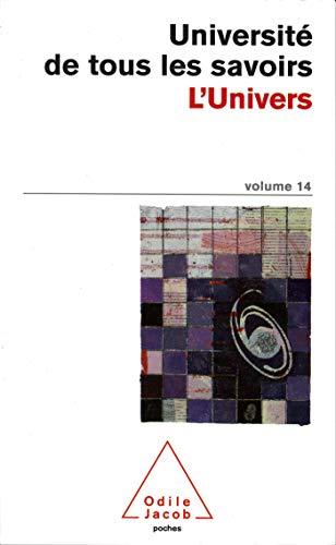 9782738111098: Universit� de tous les savoirs, volume 14 : L'Univers