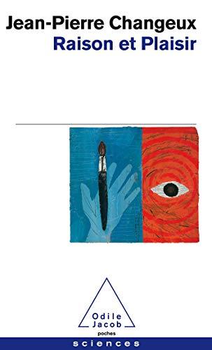 9782738111173: Raison ET Plaisir (French Edition)