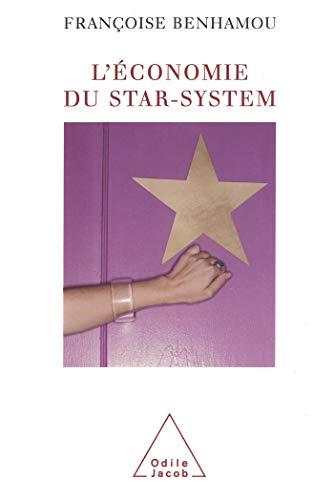ÉCONOMIE DU STAR-SYSTEM (L'): BENHAMOU FRAN�OISE