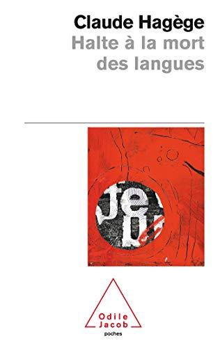 9782738111821: Halte a LA Mort DES Langues (French Edition)