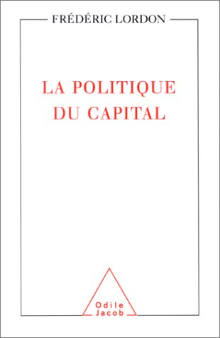 9782738111999: La Politique du capital