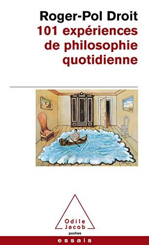 9782738112187: 101 expériences de philosophie quotidienne (Poches Odile Jacob)