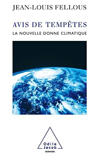 9782738112224: Avis de temp�te : La nouvelle donne climatique
