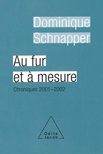 Au fur et ? mesure : Chroniques 2001-2002