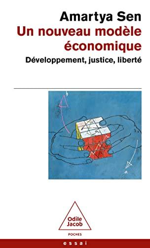Un nouveau modèle économique: Développement, justice, liberté (OJ.POCHE SC.HU.) (French Edition) (9782738112316) by Sen, Amartya