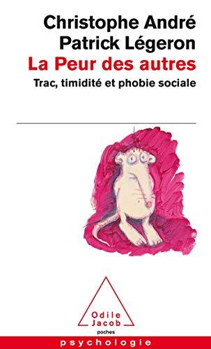 9782738112361: La peur des autres : Trac, timidité et phobie sociale (Poches Odile Jacob)