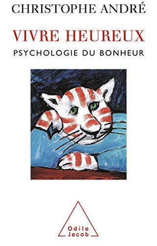 9782738112552: Vivre heureux : Psychologie du bonheur