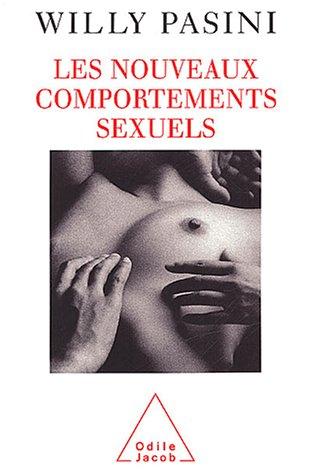 Les nouveaux comportements sexuels: Willy Pasini