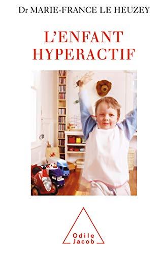 9782738112972: L'enfant hyperactif