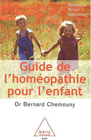 9782738113054: Guide de l'homéopathie pour l'enfant