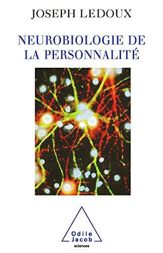9782738113177: Neurobiologie de la personnalité (Sciences)