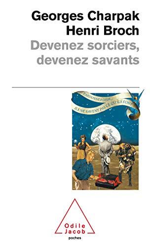 9782738113191: Devenez sorciers, devenez savants