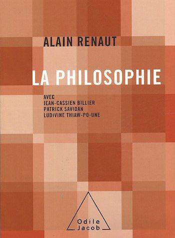 PHILOSOPHIE (LA) + CD: RENAUT ALAIN