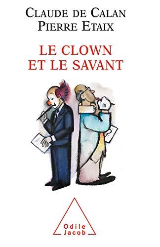 9782738114136: Le clown et le physicien (French Edition)