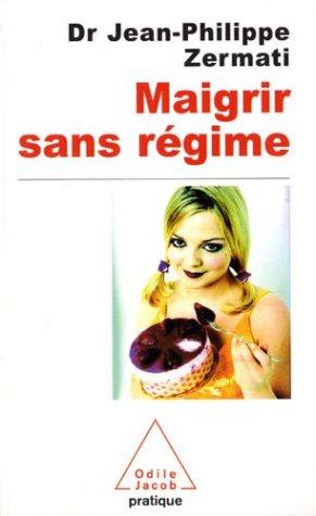 9782738114501: Maigrir sans régime