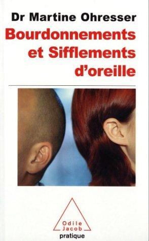 9782738114723: Bourdonnements et sifflements d'oreille (French Edition)