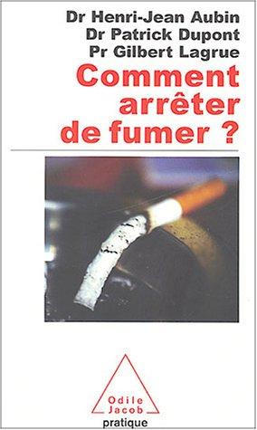 9782738114815: Comment arrêter de fumer ?