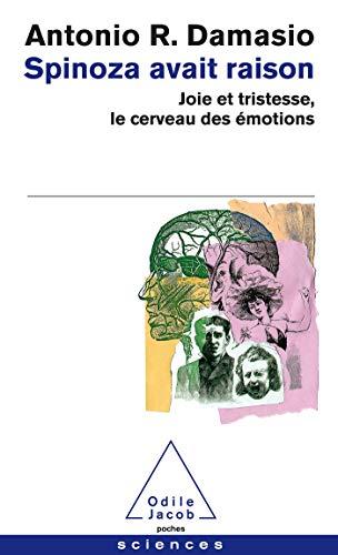 """""""spinoza avait raison ; joie et tristesse, le cerveau des emotions"""" (2738115845) by ANTONIO R. DAMASIO"""