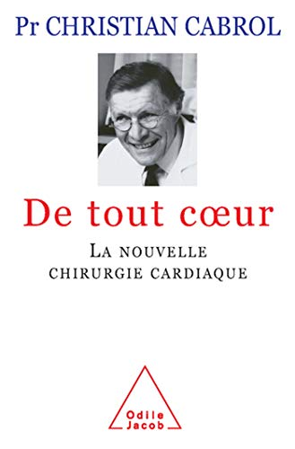 9782738116581: De tout coeur (French Edition)