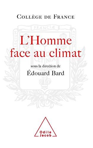 L'Homme face au climat : Symposium annuel: Jean-Pierre Dupuy; Anny