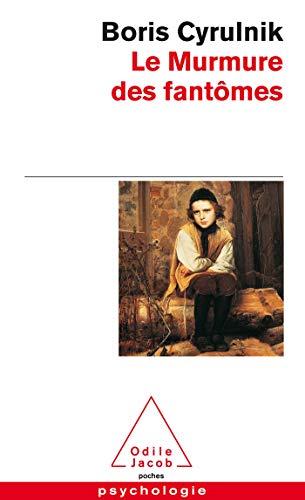 9782738116741: Le Murmure DES Fantomes (French Edition)