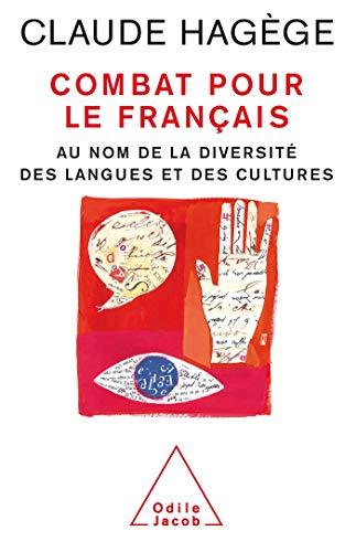 9782738116925: Combat pour le français (French Edition)