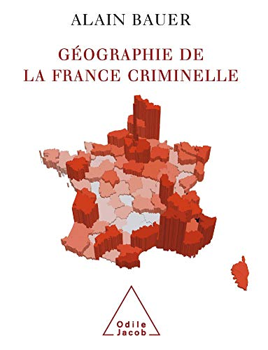 9782738117304: Géographie de la France criminelle
