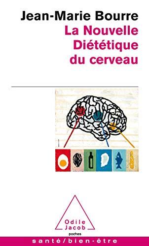 9782738117786: La nouvelle diététique du cerveau (Poches Odile Jacob)