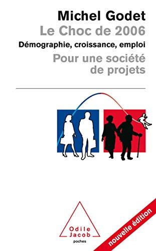 9782738117847: Le Choc de 2006 (French Edition)