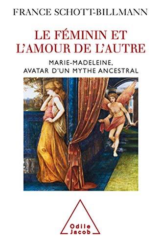 9782738118080: Le féminin et l'amour de l'autre (French Edition)