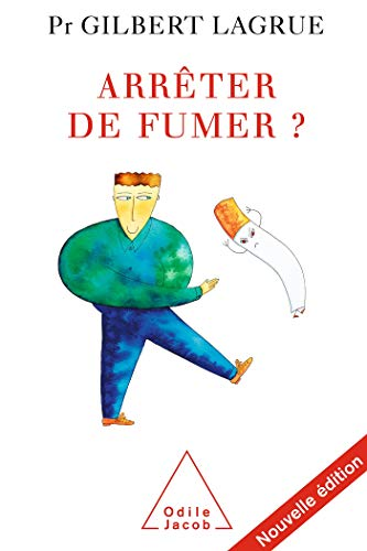 9782738118189: Arrêter de fumer ? (French Edition)