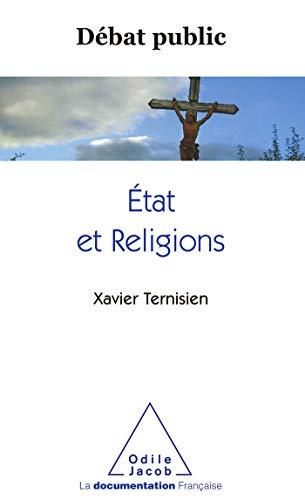 ÉTAT ET LES RELIGIONS (L'): TERNISIEN XAVIER