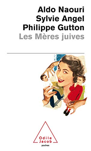 9782738118981: Les Meres Juives (French Edition)