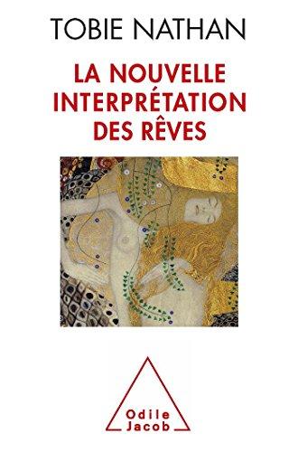 9782738119056: La Nouvelle Interprétation des rêves (OJ.PSYCHOLOGIE)