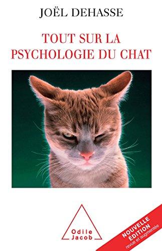 9782738119223: Tout sur la psychologie du chat (OJ.ANIMAUX)