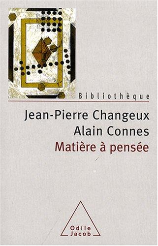 Matière Ã: pensée (2738119239) by Alain Connes, Jean-Pierre Changeux