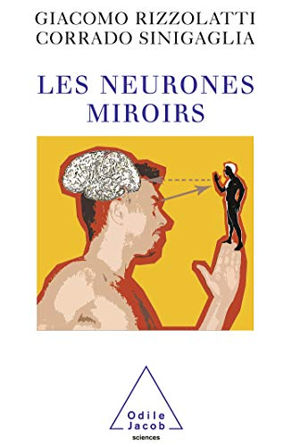 9782738119247: Les neurones miroirs (French Edition)