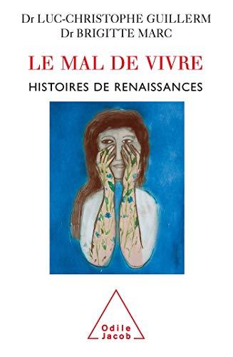MAL DE VIVRE HIS.DE RENAISSANCES: GUILLERM LUC-CHRISTOPHE