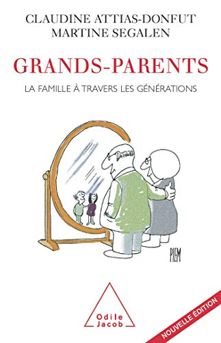 Grands-parents : La famille à travers les: Martine Segalen; Claudine