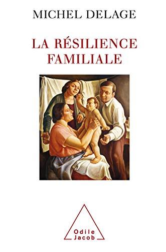 9782738120472: La r�silience familiale