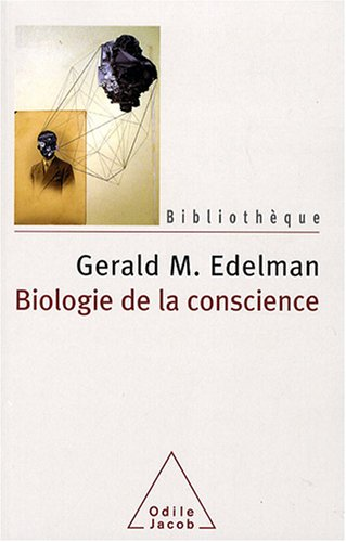 9782738120717: Biologie de la conscience (Bibliothèque)