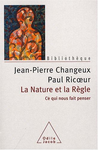 9782738120960: La Nature et la Règle (French Edition)