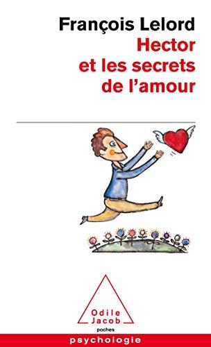 9782738121080: Hector et les secrets de l'amour (Poches Odile Jacob)
