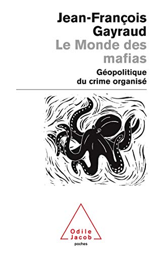 9782738121325: Le Monde DES Mafias/Geopolitique Du Crime Organise (French Edition)