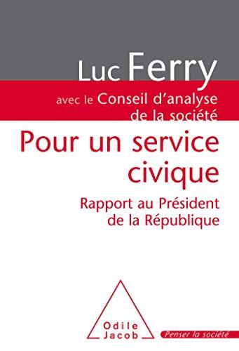 9782738121509: Pour un service civique: Rapport au président de la République